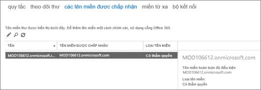 Ảnh chụp màn hình hiển thị trang chấp nhận tên miền của Trung tâm quản trị Exchange. Thông tin về tên, được chấp nhận tên miền và tên miền loại được hiển thị.