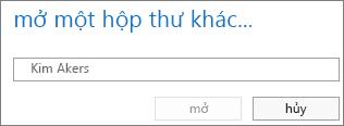 Hộp thoại Mở hộp thư khác trong Outlook Web App