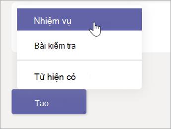 Bấm nút tạo, sau đó chọn tùy chọn gán từ menu bật lên.