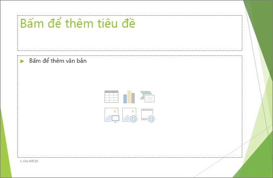 Trang chiếu tiêu đề và nội dung với hai chỗ dành sẵn