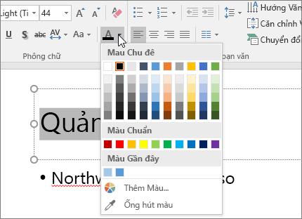 Sử dụng các tùy chọn Màu Phông để thay đổi màu văn bản