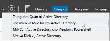 Chọn Tên miền và Mục tin cậy Active Directory.