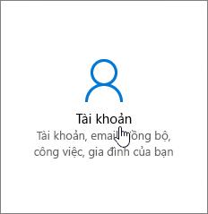 Trong Cài đặt Windows, đi đến Tài khoản