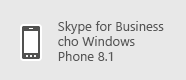 Skype for Business - Windows Phone