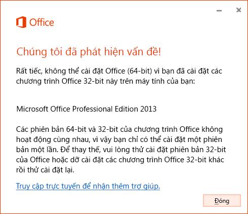 Không thể phối hợp phiên bản 32 bit và 64 bit của Office