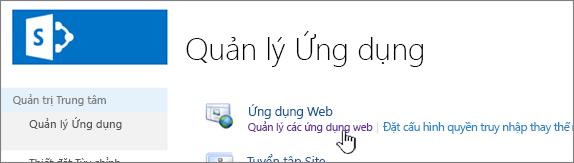Quản trị trung tâm với Quản lý ứng dụng web được chọn