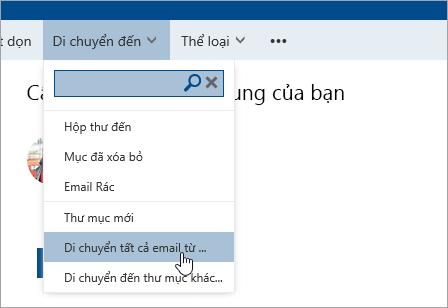 Ảnh chụp màn hình của tùy chọn Di chuyển tất cả email từ