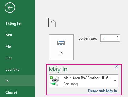 Trong menu thả xuống Máy in, xác định máy in bạn muốn sử dụng.