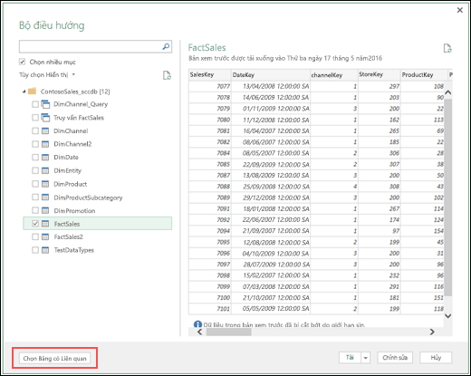 """Power Query - Đường kết nối DB Truy cập được nâng cao — Nút Chọn Bảng Liên quan mới tới """""""" trong hộp thoại Dẫn hướng"""