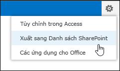Lệnh xuất vào Danh sách SharePoint trên menu Cài đặt hình bánh răng.
