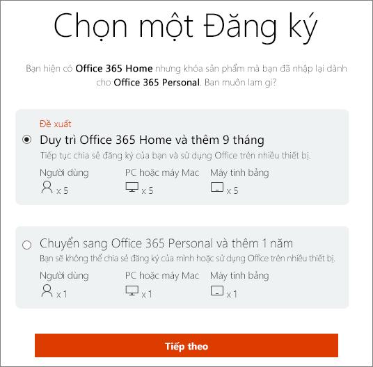 Chọn để duy trì với Office 365 Home hoặc chuyển sang gói đăng ký Office 365 Personal.
