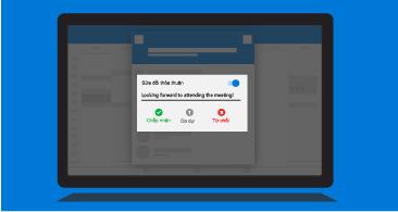 Màn hình máy tính bảng với lời nhắc Thông báo người tổ chức hiển thị các tùy chọn phản hồi sẵn có, cùng khả năng bao gồm chú thích