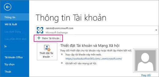 Để thêm tài khoản gmail vào Outlook, hãy bấm nút Thêm Tài khoản