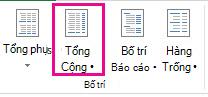 Nút Tổng cộng trên tab Thiết kế