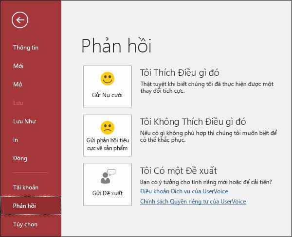Bấm vào Tệp > Phản hồi để báo cho Microsoft biết nếu bạn có nhận xét hoặc đề xuất về Access