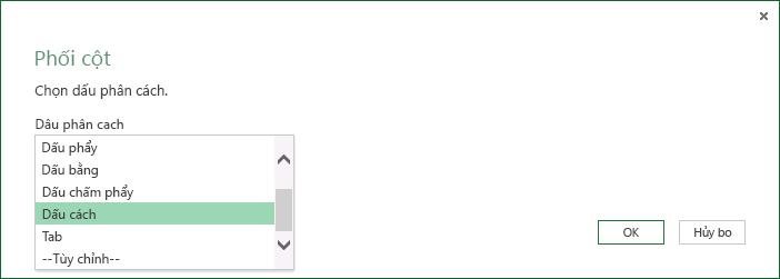 Hãy chọn một dấu phân cách