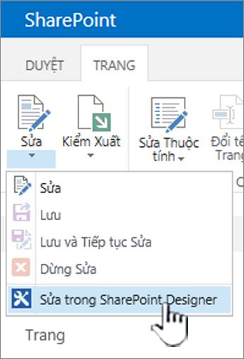 Chọn trình thiết kế SharePoint từ menu soạn thảo