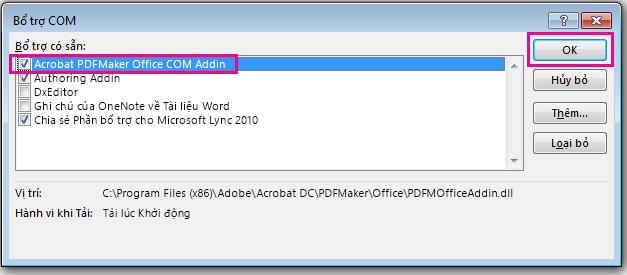 Chọn hộp kiểm cho Acrobat PDFMaker Office COM Addin, và bấm OK.
