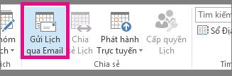 Trên tab Trang chủ, bấm Gửi Lịch qua Email.