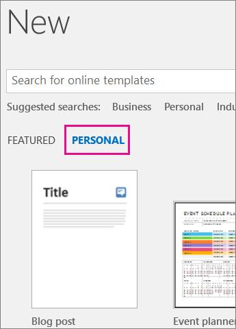 Tab Cá nhân hiển thị mẫu tùy chỉnh của bạn sau khi bạn bấm Tệp > Mới