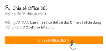 Mục Chia sẻ Office 365 thuộc trang Tài khoản của Tôi trước khi đăng ký được chia sẻ với bất kỳ người nào.