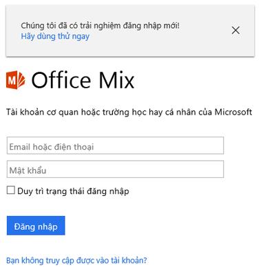 Bạn sẽ được yêu cầu đăng nhập bằng tài khoản Office 365 của bạn.