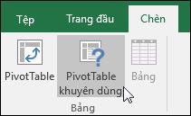 Đi tới Chèn > PivotTable được Đề xuất để Excel tạo một PivotTable cho bạn
