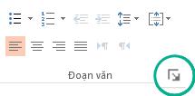 Trong nhóm đoạn văn, bấm vào nút công cụ khởi động ở góc dưới bên phải để mở hộp thoại đoạn văn
