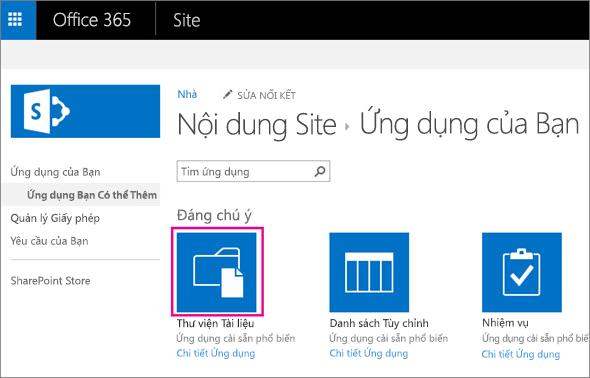Để thêm bộ chứa lưu trữ tài liệu mới, trên trang Ứng dụng của bạn, hãy chọn ô xếp Tài liệu.
