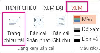 Ở tab Dạng xem, bấm Trang chiếu Cái