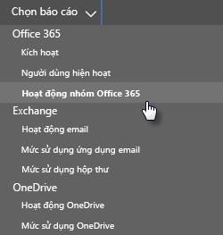 Chọn báo cáo - nhóm office 365