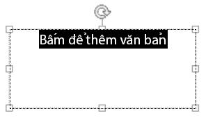 Đánh dấu văn bản trong chỗ dành sẵn rồi nhập văn bản của bạn