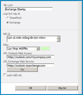 Ảnh chụp màn hình của hộp thoại Chồng lấp Lịch trong SharePoint. Hộp thoại hiển thị tên Lịch, loại lịch (Exchange) và cung cấp URL cho Outlook Web Access và Exchange Web Access.