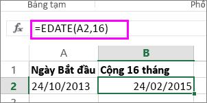 dùng công thức EDATE để thêm tháng vào ngày