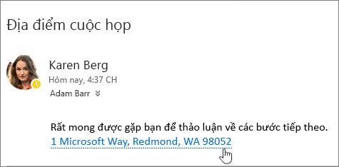 Ảnh chụp màn hình của thông điệp email với văn bản về cuộc họp và cuộc họp địa chỉ được gạch dưới để cho biết rằng nó có thể chọn để xem bản đồ Bing.