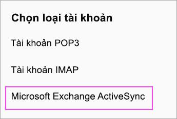 Chọn Microsoft Exchange ActiveSync