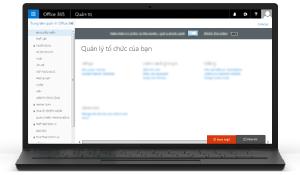 Minh họa Trung tâm Quản trị Office 365. Tìm hiểu thêm về Trung tâm quản trị Office 365