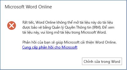 Rất tiếc, Word Online không thể mở tài liệu này vì nó được bảo vệ bởi quản trị quyền thông tin (IRM). Để xem tài liệu này vui lòng mở bằng Microsoft Word.