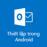 Thiết lập Outlook for Android