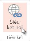 Trên tab Chèn, bấm vào Siêu kết nối.