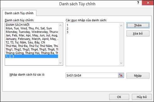 Thêm các mục danh sách tùy chỉnh theo cách thủ công bằng cách nhập các mục đó vào hộp thoại Chỉnh sửa Danh sách Tùy chỉnh rồi nhấn Thêm