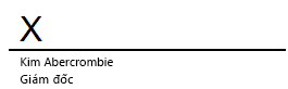 Dòng ký tên trong Word với chữ X cho biết vị trí cần ký