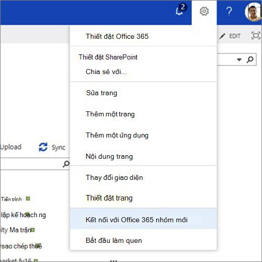 Hình này hiển thị menu biểu tượng hình bánh răng và kết nối đã chọn vào nhóm Office 365 mới.