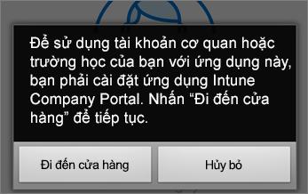 Nhấn vào Đi tới cửa hàng để tải ứng dụng Intune Company Portal