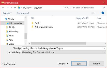 Bạn có thể lưu thông điệp email hiện có dưới dạng tệp.