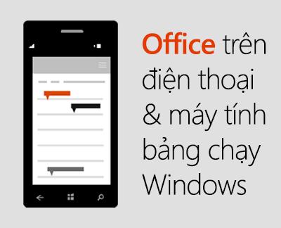 Bấm để thiết lập các ứng dụng Office dành cho thiết bị di động trên thiết bị chạy Windows 10