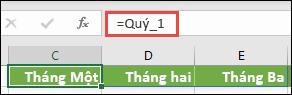 """Sử dụng hằng số mảng đã đặt tên trong công thức, chẳng hạn như = Quarter1, trong đó Quarter1 đã được xác định là = {""""tháng một"""", """"tháng hai"""", """"Tháng ba""""}"""