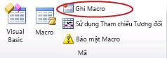Lệnh Ghi Macro trong nhóm Mã trên tab Nhà phát triển