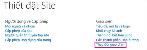 Tùy chọn thay đổi giao diện bên dưới Thiết đặt Site.