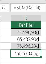 Sử dụng hàm SUM thay cho các giá trị mã hóa cứng trong công thức.  Công thức trong ô D5 là =SUM(D2:D4)